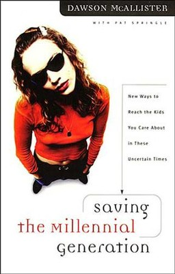 Saving the Millennial Generation - eBook  -     By: Dawson McAllister