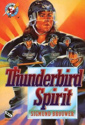 Hockey #3: Thunderbird Spirit - eBook  -     By: Sigmund Brouwer