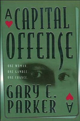 Capital Offense - eBook  -     By: Gary Parker