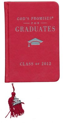 God's Promises for Graduates: Class of 2012, Red Edition  -