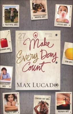 Make EveryDay Count, Teen Edition  -     By: Max Lucado