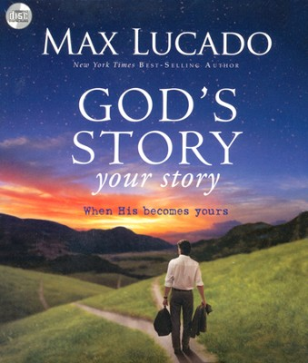 God's Story, Your Story, Audiobook  -     By: Max Lucado