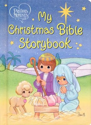 My Christmas Bible Storybook: Precious Moments  -