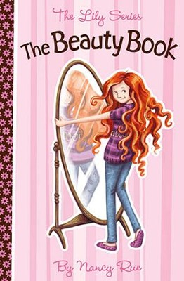 The Beauty Book: It's A God Thing   -     By: Nancy Rue