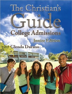 The Christian's Guide To College Admissions - Junior's Edition  -     By: Glenda Durano