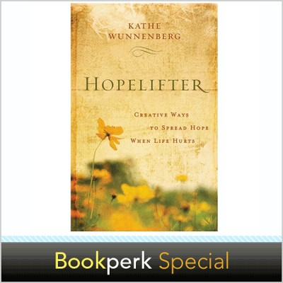 Hopelifter: Creative Ways to Spread Hope When Life Hurts -  Autographed Edition  -