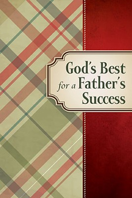 God's Best for a Father's Success - Slightly Imperfect  -     By: Jack Countryman