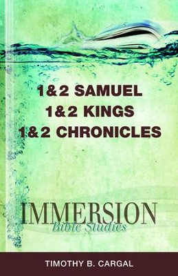 Immersion Bible Studies - 1 and 2 Samuel, 1 and 2 Kings, 1 and 2 Chronicles - eBook  -