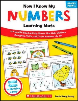 Now I Know My Numbers Learning Mats: 50+ Double-Sided Activity Sheets That Help Children Recognize, Write, and Count Numbers 1 to 30  -     By: Lucia Kemp Henry