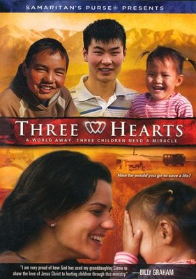 Three Hearts DVD  -     By: Samaritan's Purse