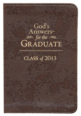 NKJV God's Answers for the Graduate: Class of 2013, Brown  -     By: Jack Countryman