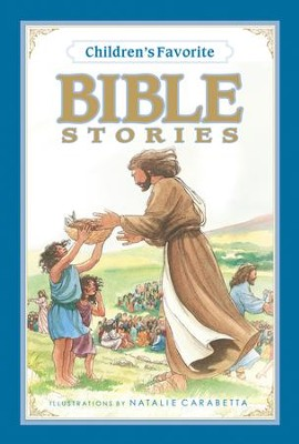 Children's Favorite Bible Stories  -     Illustrated By: Natalie Carabetta