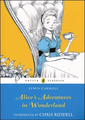Alice's Adventures in Wonderland  -     By: Lewis Carol