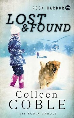 NEW! #2: Lost & Found   -     By: Colleen Coble, Robin Caroll