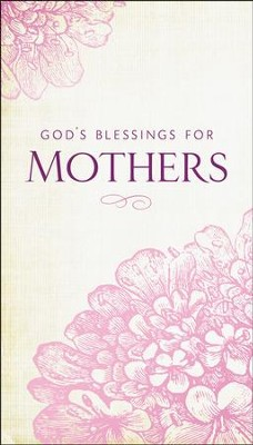 God's Blessings for Mothers   -     By: Jack Countryman