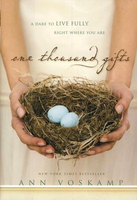 One Thousand Gifts: A Dare to Live Fully Right Where You Are - Slightly Imperfect  -     By: Ann Voskamp