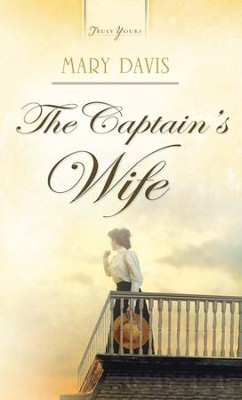 The Captain's Wife - eBook  -     By: Mary Davis