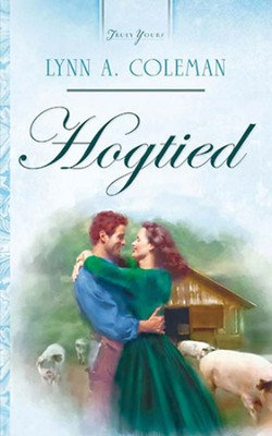 Hogtied - eBook  -     By: Lynn A. Coleman