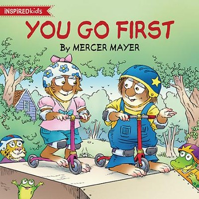 You Go First  -     By: Mercer Mayer