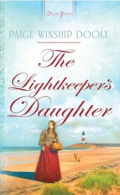 The Lightkeeper's Daughter - eBook  -     By: Paige Winship Dooly