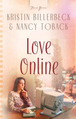 Love Online - eBook  -     By: Kristin Billerbeck