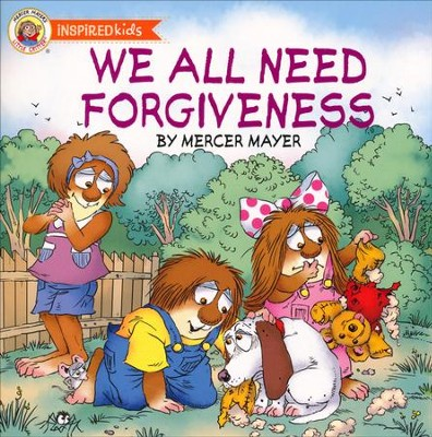We All Need Forgiveness  -     By: Mercer Mayer