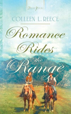 Romance Rides the Range - eBook  -     By: Colleen Reece