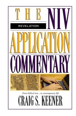 Revelation: NIV Application Commentary [NIVAC] -eBook  -     By: Craig S. Keener