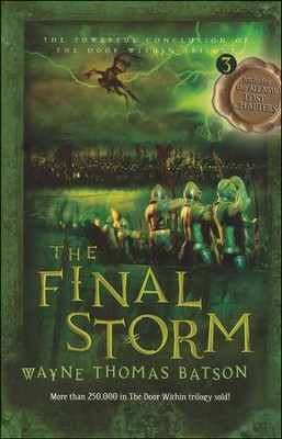 #3: The Final Storm  -     By: Wayne Batson