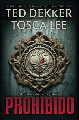 Prohibido - eBook  -     By: Ted Dekker, Tosca Lee