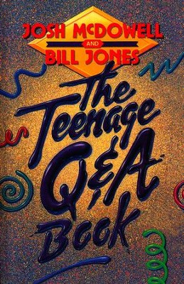 The Teenage Q & A Book   -     By: Josh McDowell, Bill Jones