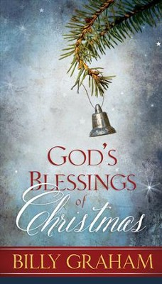 God's Blessings of Christmas  -     By: Billy Graham
