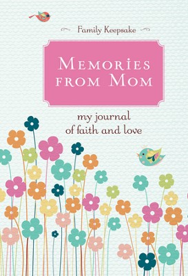 Memories from Mom  -