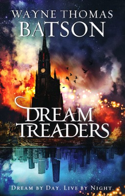 Dreamtreaders, Dreamtreaders Series #1   -     By: Wayne Thomas Batson