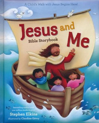 Jesus and Me Bible Storybook    -     By: Stephen Elkins