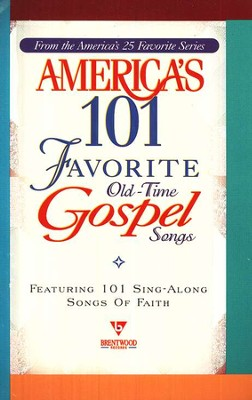 America's 101 Favorite Old-Time Gospel Songs Songbook   -