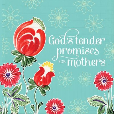 God's Tender Promises for Mothers  -     By: Jack Countryman