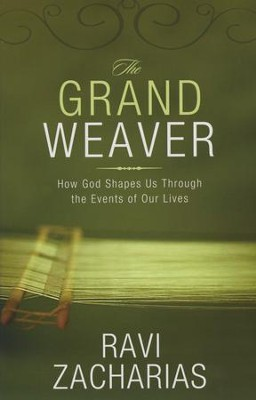 Grand Weaver, Softcover  -     By: Ravi Zacharias