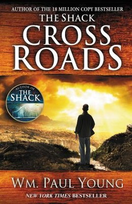 Cross Roads - eBook  -     By: William Paul Young
