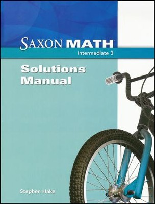 Saxon Math Intermediate 3 Solutions Manual   -     By: Stephen Hake