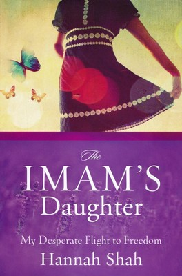 The Imam's Daughter  -     By: Hannah Shah