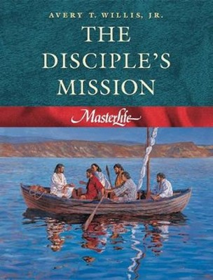 MasterLife 4: The Disciple's Mission   -     By: Avery T. Willis Jr.