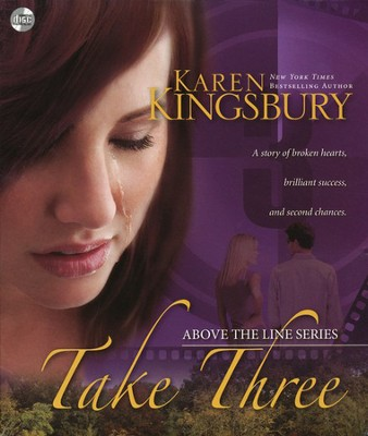 Take Three, Above the Line Series #3 Unabridged Audiobook   -     By: Karen Kingsbury
