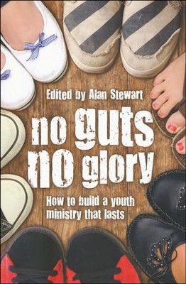No Guts No Glory  -     Edited By: Alan Stewart     By: Alan Stewart(Ed.)