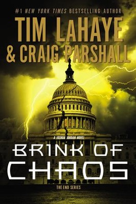 Brink of Chaos, The End Series #3 (hardcover)   -     By: Tim LaHaye