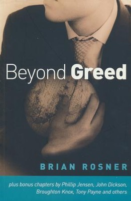 Beyond Greed  -     By: Brian Rosner