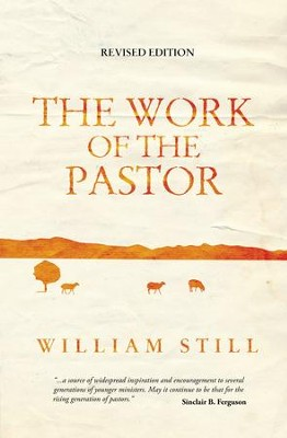 The Work of the Pastor - eBook  -     By: William Still