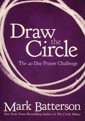 Draw the Circle: The 40 Day Prayer Challenge - Slightly Imperfect  -     By: Mark Batterson