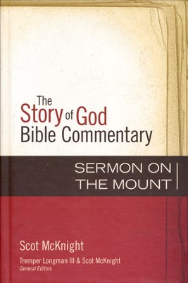 The Story of God Bible Commentary: Sermon on the Mount    -     By: Scot McKnight