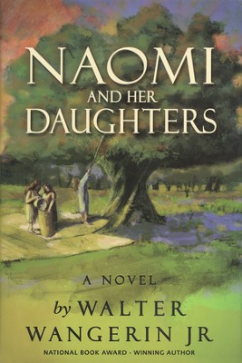 Naomi and Her Daughters - Slightly Imperfect  -     By: Walter Wangerin Jr.